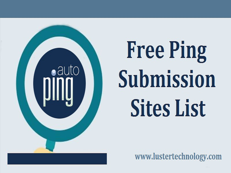 Free Ping Submission Sites 2018