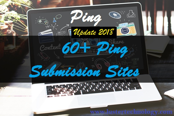 Free Ping Submission Site List (Updated August 2019) | Ping